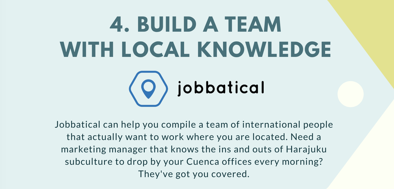 Build a team with local knowledge