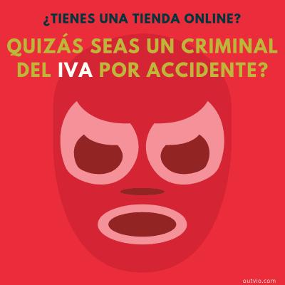 Tengo una tienda online en España y vendo en Europa: ¿qué hago con el IVA europeo?
