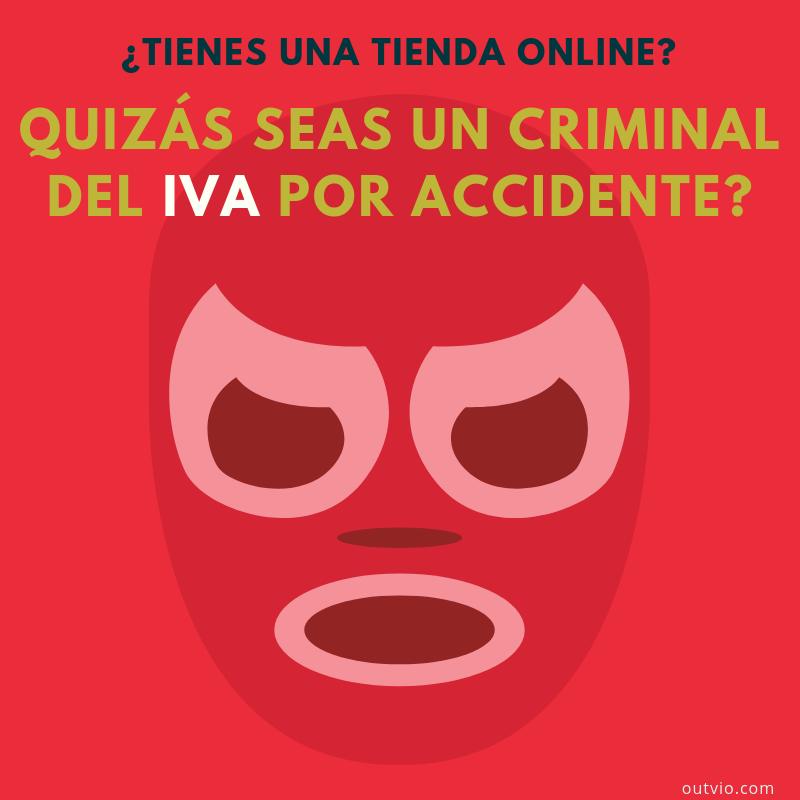 Tengo una tienda online en España y vendo en Europa – ¿tengo que registrar un número de IVA en otros países de Europa?